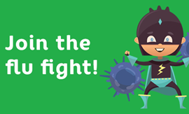 Join the flu fight with little flu superhero